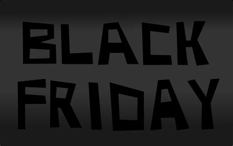 wallpaper black friday black friday wallpapers pictures pics photos images