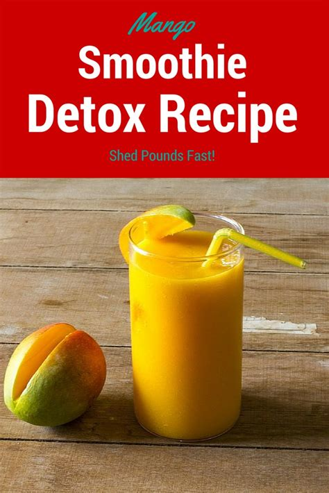 Healthy Detox Recipes Smoothies by Healthy Smoothie Recipes Mango Detox Smoothie Recipe