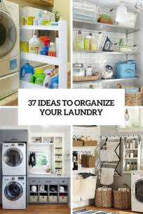 how to smartly organize your laundry space 37 ideas