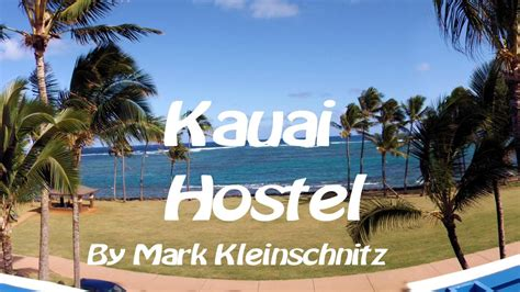 kauai beach house hostel a go pro view of kauai beach house hostel youtube