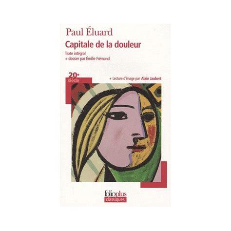libro capitale de la douleur capitale de la douleur