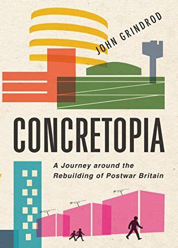 libro concretopia a journey around estates an intimate history storia sociale e culturale panorama auto