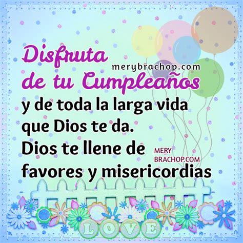 imagenes de cumpleaños cristianas para una amiga frases cumplea 241 os imagen cristiana tarjetas hermana amiga