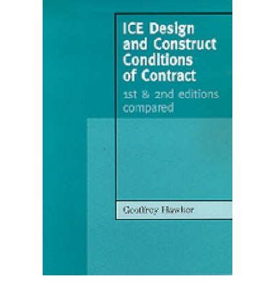 design and build contract law ice design and construct conditions of contract geoffrey