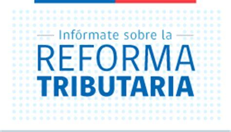 ley 20780 sobre reforma tributaria publicada el 29 de publicada la reforma tributaria informativo 2 mayor