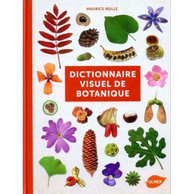 Maurice Reille Dictionnaire Visuel De Botanique Livres