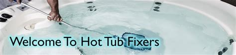 welcome to the bathtub hot tub fixers hot tub repair servicing in the north west