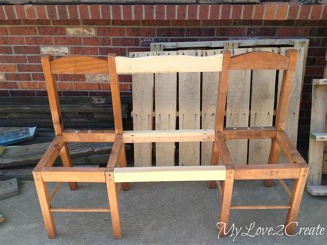 bench made from 2 chairs old chairs into new bench my love 2 create
