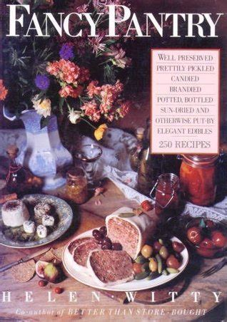 Fancy Pantry by Fancy Pantry By Helen Witty Reviews Discussion
