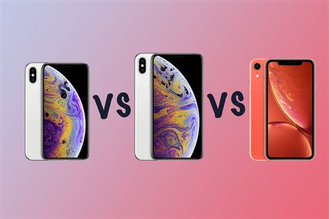 apple iphone xs vs xs max vs iphone xr what s the difference