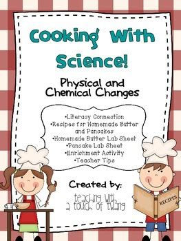 cooking with chagne cooking with science physical and chemical changes tpt