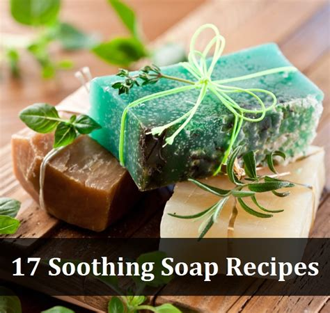 Soap Handmade Recipes - 17 soothing soap recipes