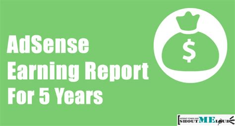 adsense earning report my adsense earnings report for 5 years 2 2million inr