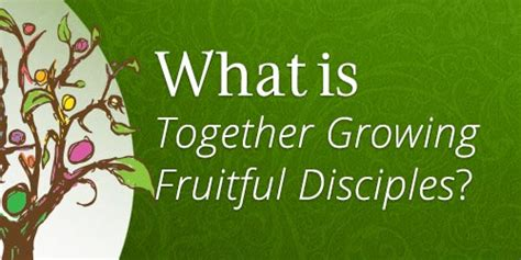 fruitful discipleship living the together growing fruitful disciples home