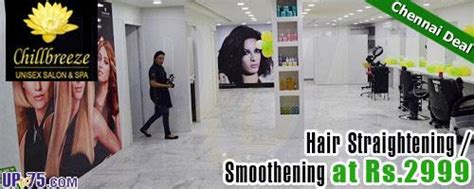 salon coupons chennai chillbreeze unisex salon spa chennai deals discounts