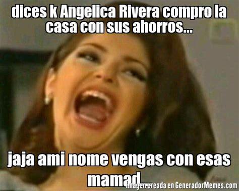 imagenes memes de angelica rivera angelica rivera casa memes www imgkid com the image