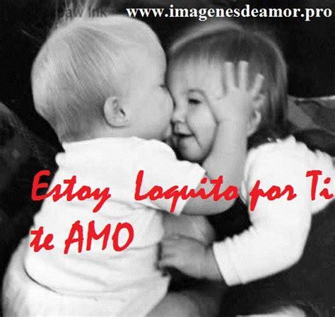 Imagenes Te Quiero Loco   imagenes de amor loco con frases facebook