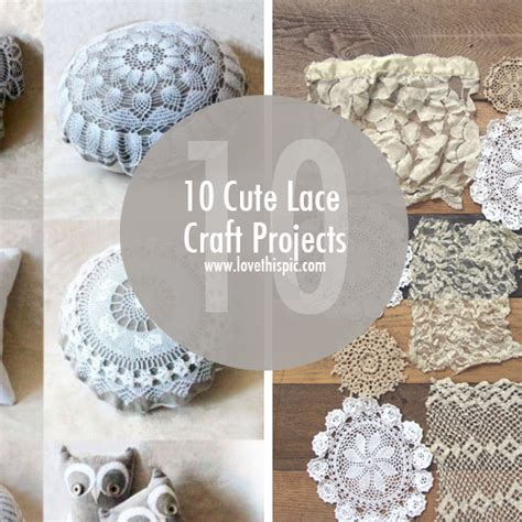 lace crafts projects 10 lace craft projects