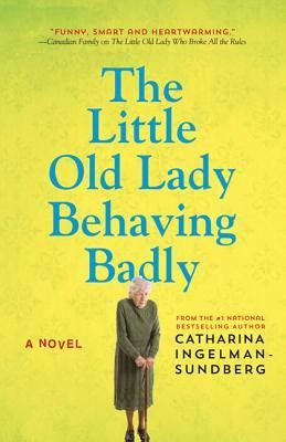 behaving badly books the behaving badly a novel by catharina