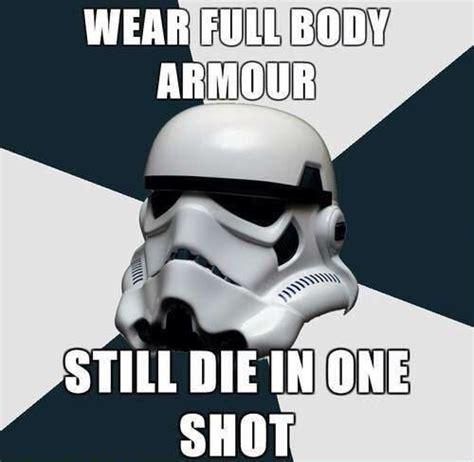 Stormtrooper Meme - stormtrooper problems meme weknowmemes