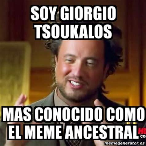 Giorgio Tsoukalos Meme Generator - meme ancient aliens soy giorgio tsoukalos mas conocido