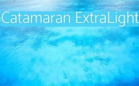 catamaran font download catamaran extralight font comments free fonts download