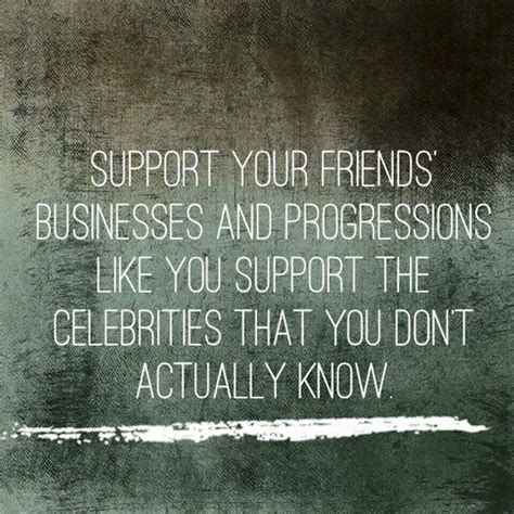 Tell Us How You Our Friends And Win 2 by 15 Best Ideas About Supportive Friends Quotes On