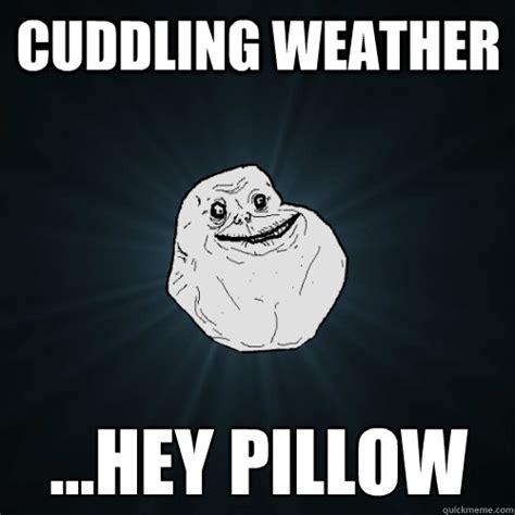 Weather Meme - cuddle weather meme memes