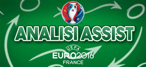 A Calendario Fantagazzetta Analisi Assist Speciale Europei 2016 Finale