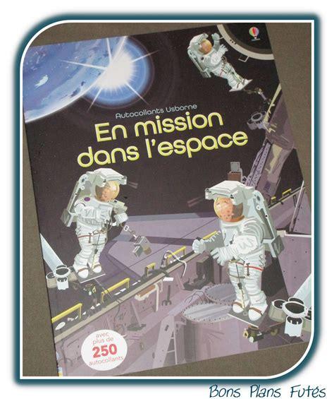 1409592146 l espace autocollants usborne en mission dans l espace avec usborne test livre bons