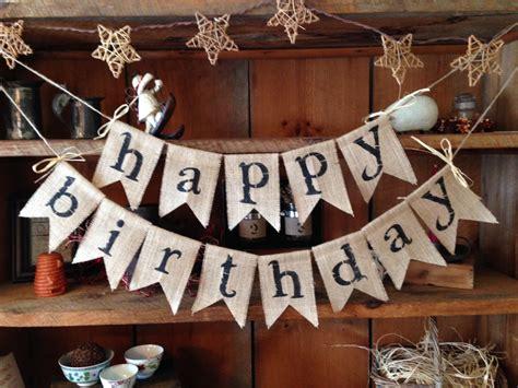 happy birthday country style burlap happy birthday bunting birthday bunting happy