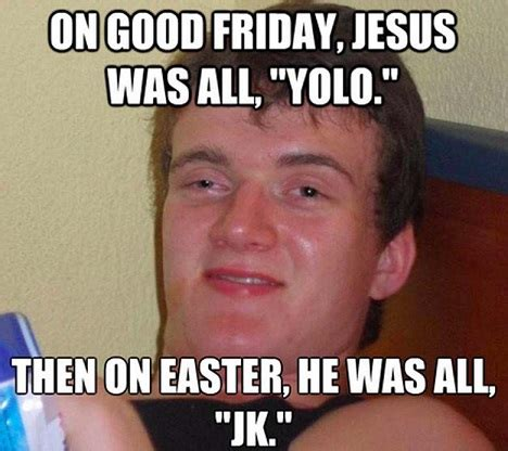 Good Meme Pictures - 8 funny good friday memes funny jokes images to share