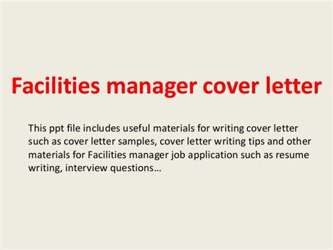 Facilities Management Cover Letter by Facilities Manager Cover Letter