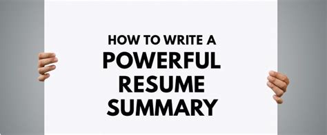 how to write a powerful resume summary 10 best exles