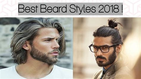 best hair styles to compliment a beard 15 best beard styles for men 2018 men s stylish facial