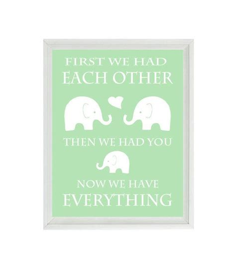 First We Had Each Other Quote Elephant Nursery by ...