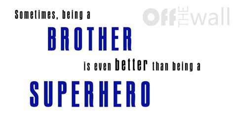 printable brother quotes 17 best images about brothers on pinterest playrooms my