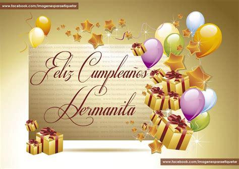 imagenes de feliz cumpleaños para una hermana 17 best images about carteles de felicitaciones on
