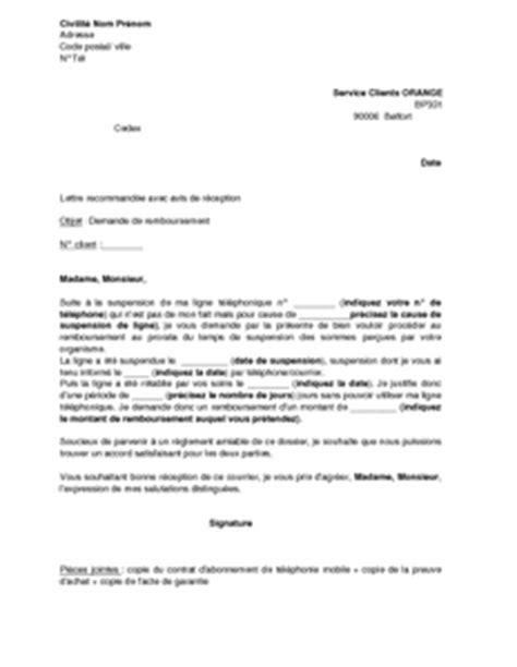 Lettre De Réclamation Mobile Orange Lettre De Demande De Remboursement Au Prorata Suite 224 Une Suspension De Ligne Orange Mod 232 Le De
