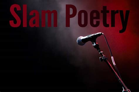poetry slam 20 great quotes to inspire you to be a better slam poet