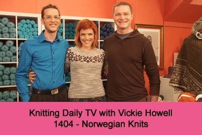 knitting daily tv show knitting daily tv with vickie howell episode 1404