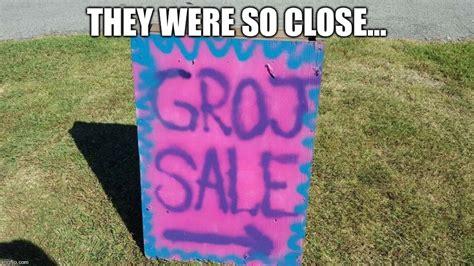 Yard Sale Meme - so close imgflip