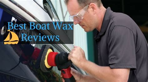 best boat wax shine best boat wax reviews of 2018 polish your boat and make