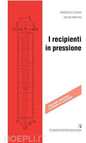 libreria pitagora bologna i recipienti in pressione cesari francesco martini