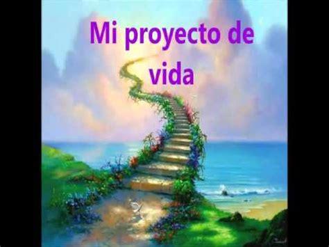 imagenes que digan proyecto mi proyecto de vida asignatura autogesti 243 n youtube