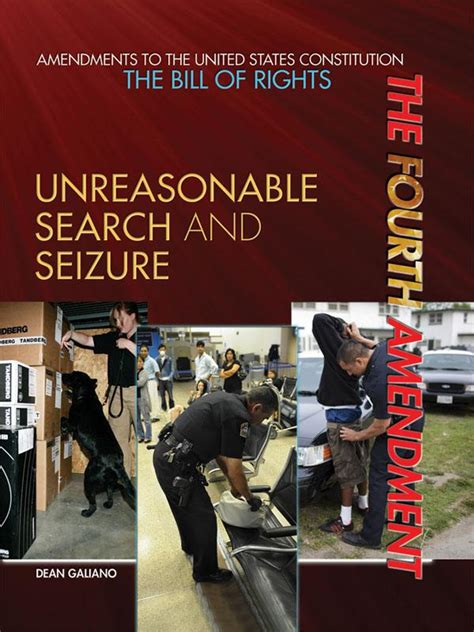 Unreasonable Search And Seizure Junior Library Guild The Fourth Amendment Unreasonable Search And Seizure By Dean