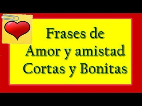 Imagenes Y Mensajes Cristianos De Amor Y Amistad | frases de amor y amistad cortas y bonitas youtube