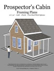 free cabin plans prospector s cabin 12 x12 tiny house design