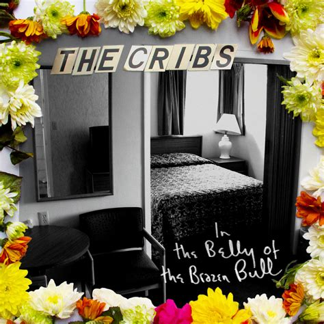 Cribs New Album by The Cribs In The Belly Of The Brazen Bull Chart