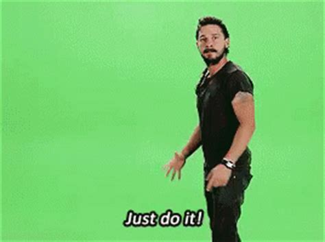Just Do It Meme - just do gif just do it gifs say more with tenor